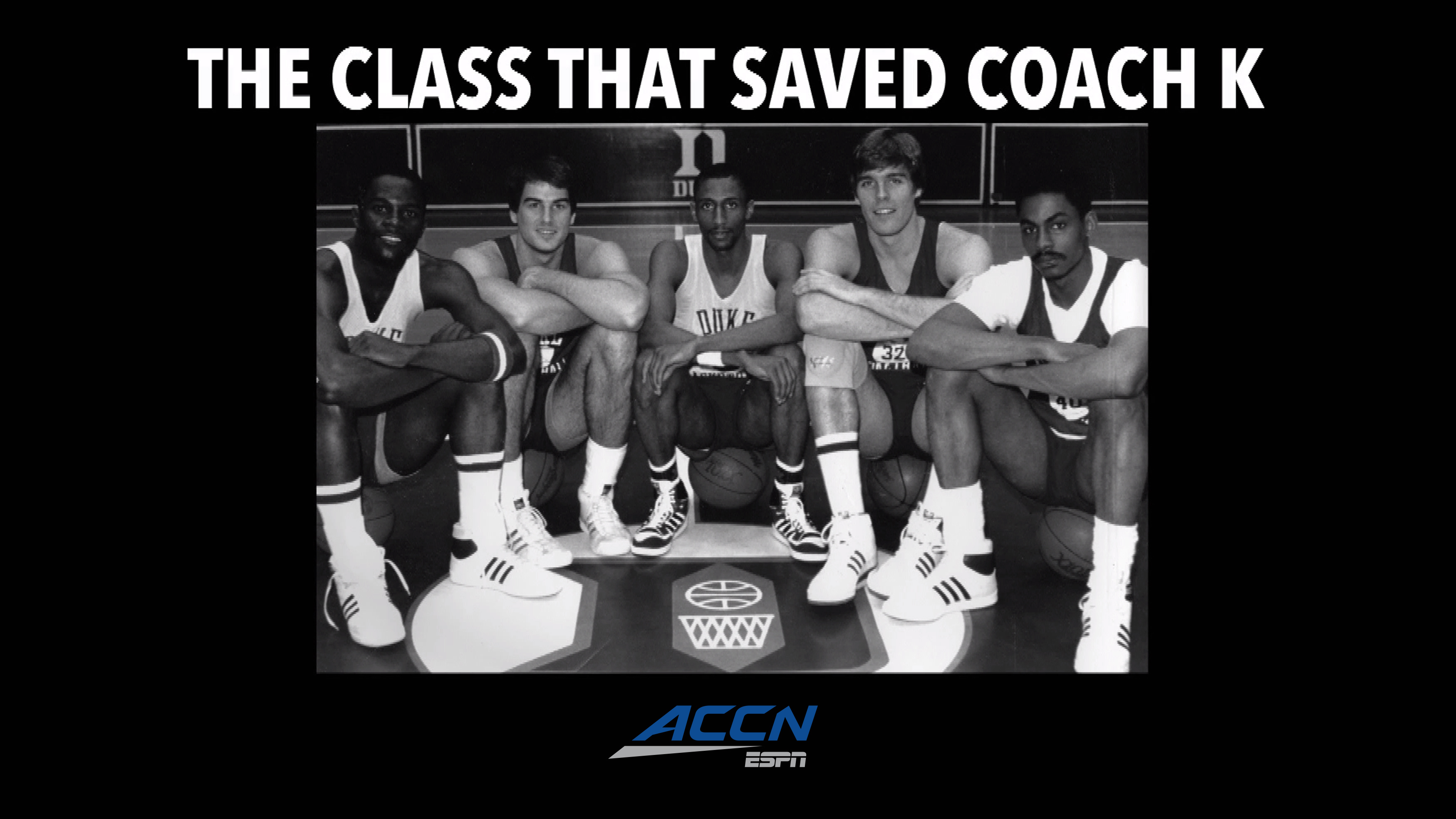 The Class That Saved Coach K Airs Thursday On Accn Duke